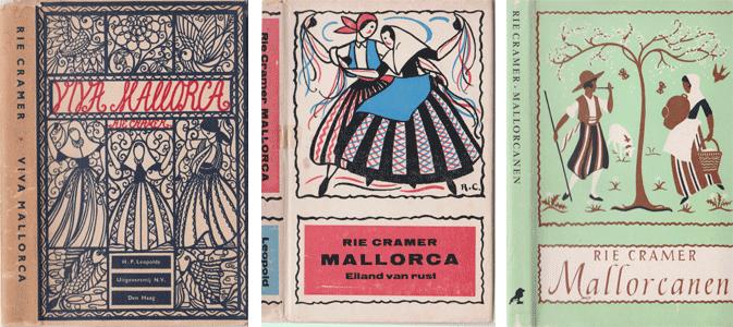 Rie Cramer: 1956 - Viva Mallorca; 1961 – Mallorca, eiland van rust; 1963 – Mallorcanen